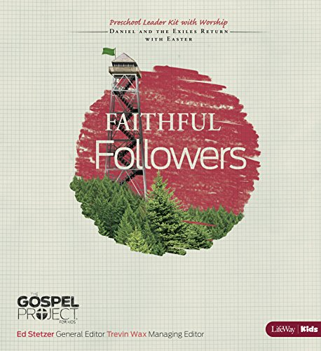 9781430031338: The Gospel Project for Kids: Faithful Followers - Preschool Leader Kit With Worship - Topical Study- Daniel and the Exiles Return With Easter