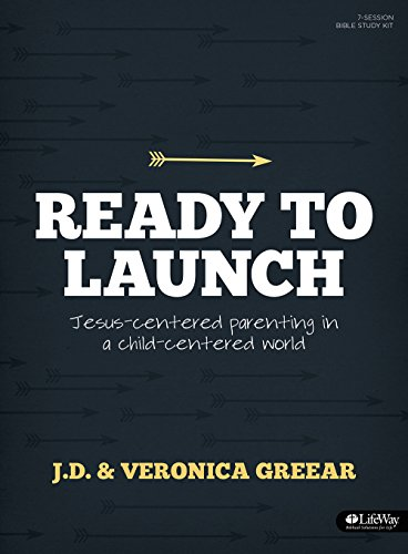 9781430032069: Ready to Launch: Jesus-Centered Parenting in a Child-Centered World
