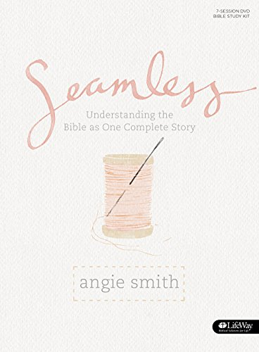 9781430032304: Seamless: Understanding the Bible As One Complete Story