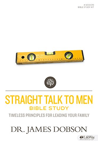 9781430032922: Straight Talk to Men: Timeless Principles for Leading Your Family