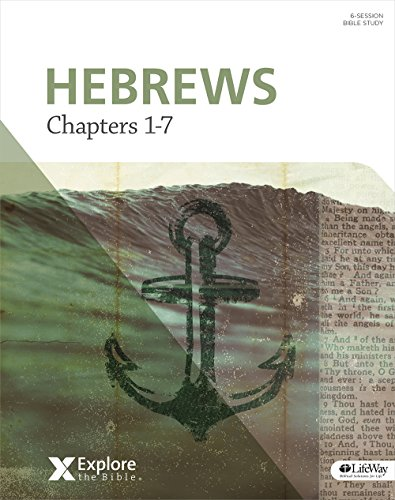 9781430033554: Explore the Bible: Hebrews: Chapters 1-7 - Bible Study Book