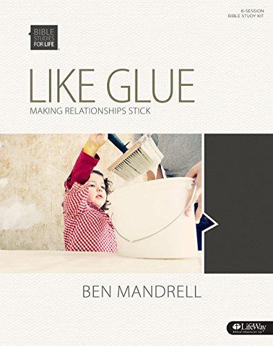 9781430035107: Like Glue: Making Relationships Stick (Bible Studies for Life)