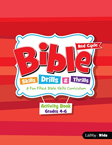 Bible Skills, Drills, & Thrills: Red Cycle - Grades 4-6 Activity Book: LifeWay Kids