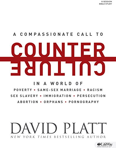 9781430038603: Counter Culture (Bible Study Book): Radically Following Jesus with Conviction, Courage, and Compassion