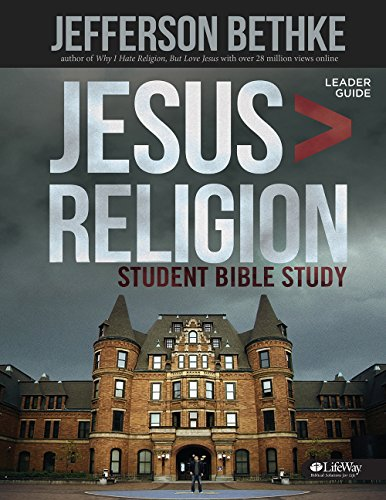 9781430039723: Jesus is Greater than Religion, Leader Guide (Student Edition)