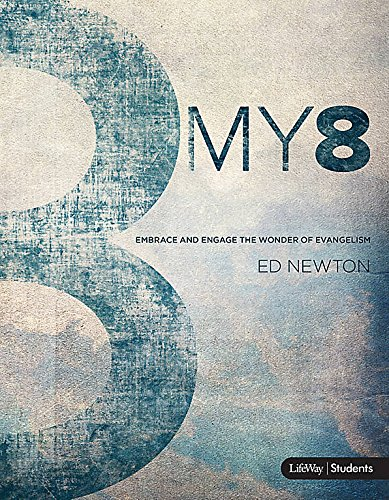 9781430041450: My 8: Embrace and Engage the Wonder of Evangelism - Student Book