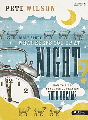 9781430042464: What Keeps You Up at Night?: How to Find Peace While Chasing Your Dreams (DVD Leader Kit)
