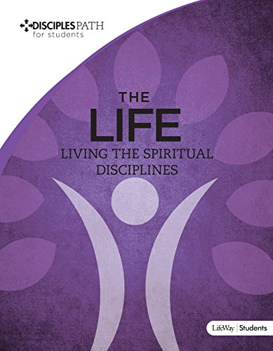 9781430051701: Disciples Path for Students - The Life: Student Book [Vol 5] (Member Book)