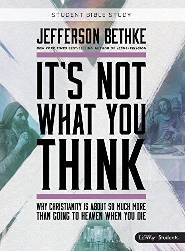 9781430052555: It's Not What You Think: Student Edition (Bible Study Book)