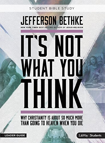 9781430052562: It's Not What You Think: Student Edition (Leader Guide)