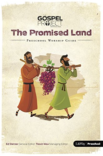 9781430054634: ZST The Gospel Project for Preschool: Preschool Worship Guide - Volume 3: The Promised Land
