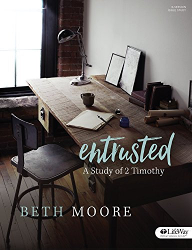 9781430055006: Entrusted - Bible Study Book: A Study of 2 Timothy