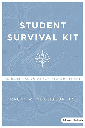 Student Survival Kit: An Essential Guide for New Christians: Ralph W. Neighbour Jr.