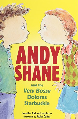 9781430103233: Andy Shane and the Very Bossy Dolores Starbuckle [With Paperback Book]