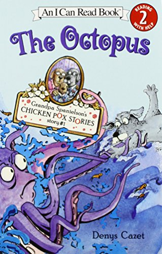 9781430104575: The Octopus (An I Can Read Book, Level 2: Grandpa Spainelson's Chicken Pox Stories)