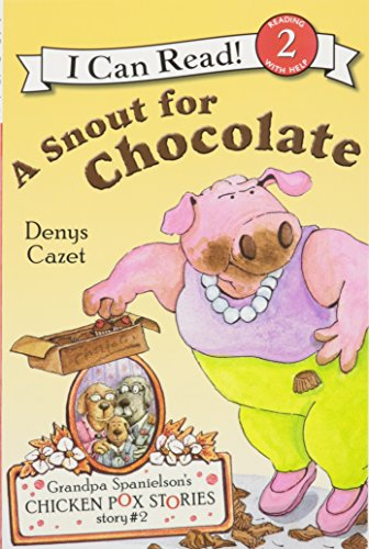 9781430104667: A Snout for Chocolate [With Book] (Grandpa Spanielson's Chicken Pox Stories)
