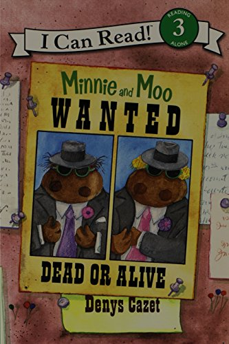 9781430104766: Minnie and Moo Wanted Dead or Alive (4 Paperback/1 CD)