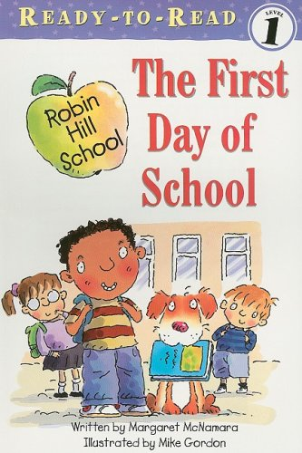 9781430106067: The First Day of School (Ready-to-read Level 1)