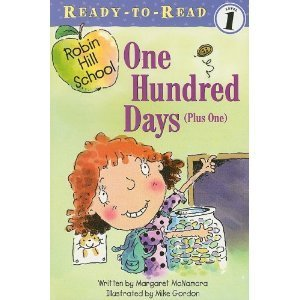 9781430106166: One Hundred Days (Plus One) [With Paperback Book] (Robin Hill School)