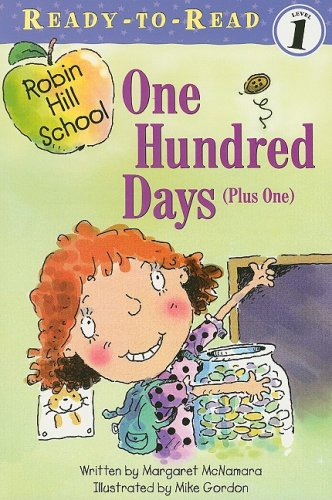 One Hundred Days, Plus One (Ready to Read Level 1) (1430106182) by Margaret McNamara
