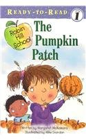 The Pumpkin Patch [With Paperback Book] (Robin Hill School) (1430106220) by Margaret McNamara