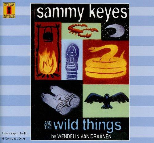 Sammy Keyes and the Wild Things: Van Draanen, Wendelin, Parker, Paula (DRT)