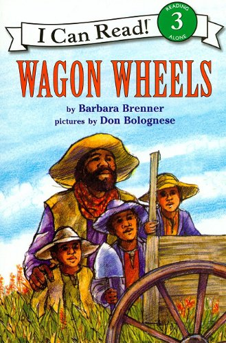 9781430108078: Wagon Wheels [With Paperback Book] (I Can Read 3)