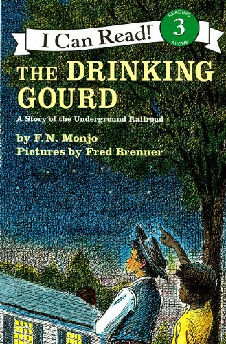 9781430108108: Drinking Gourd, the (1 Paperback/1 CD): A Story of the Underground Railroad (I Can Read! 3)