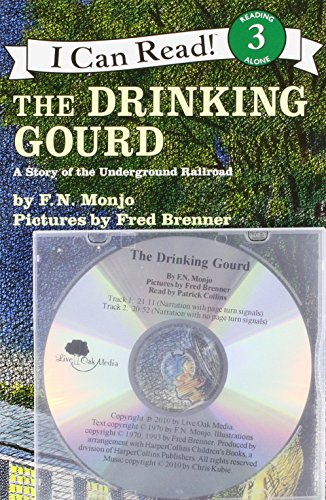 9781430108115: Drinking Gourd, the (4 Paperback/1 CD): A Story of the Underground Railroad (I Can Read! - Level 3)