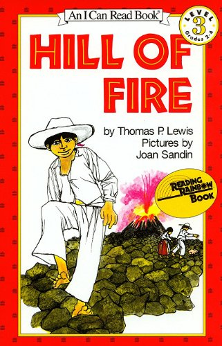 Hill of Fire [With Paperback Book] (I Can Read Books: Level 3) (1430108134) by Lewis, Thomas P.
