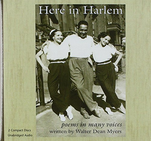 Here in Harlem: Poems in Many Voices: Myers, Walter Dean