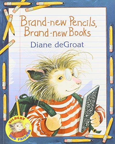 9781430109938: Brand-New Pencils, Brand-New Books (Gilbert and Friends)