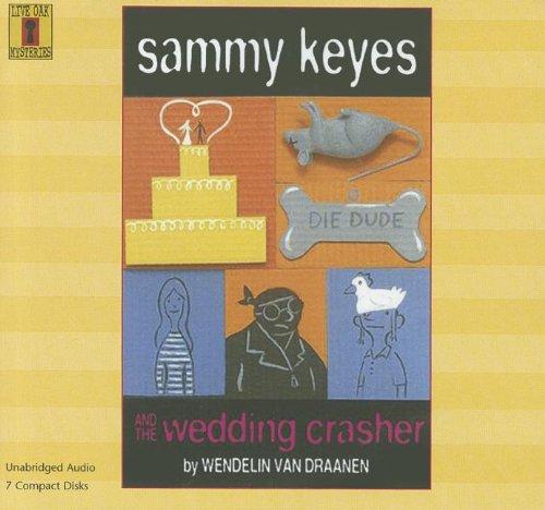 Sammy Keyes and the Wedding Crasher (Compact Disc): Wendelin Van Draanen