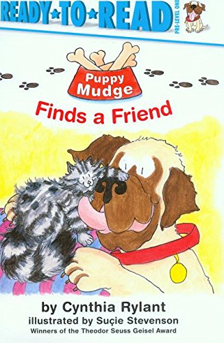 Puppy Mudge Finds a Friend with CD (Ready-To-Read: Pre-Level 1): Rylant, Cynthia