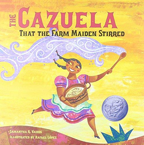 9781430114444: The Cazuela That the Farm Maiden Stirred