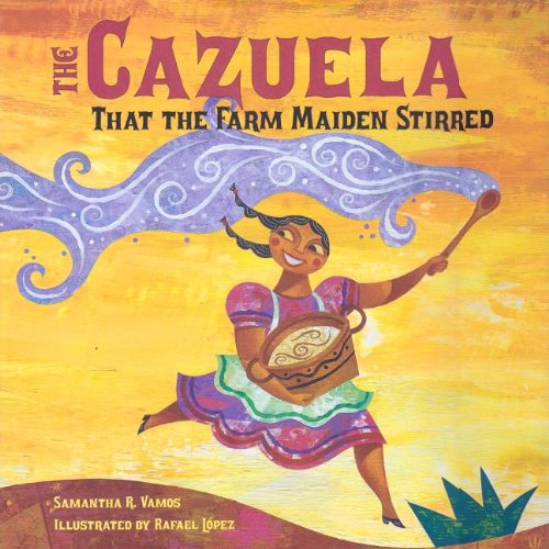 The Cazuela That the Farm Maiden Stirred (Hardcover): Samantha R. Vamos