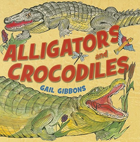 Alligators and Crocodiles (Mixed media product): Gail Gibbons