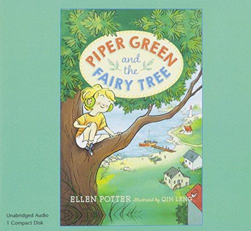 Piper Green and the Fairy Tree (1 CD Set): Ellen Potter