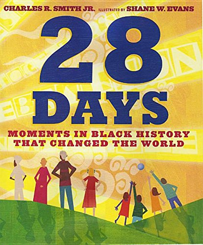 9781430120247: 28 Days (1 Hardcover/1 CD): Moments in Black History That Changed the World