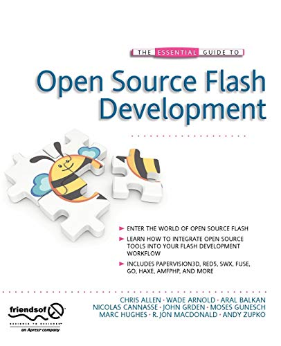 The Essential Guide to Open Source Flash: Chris Allen, Wade