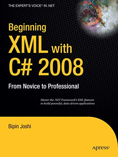9781430209973: Beginning XML with C# 2008: From Novice to Professional (Expert's Voice in .NET)