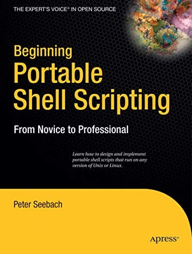 9781430210436: Beginning Portable Shell Scripting: From Novice to Professional (Expert's Voice in Open Source)