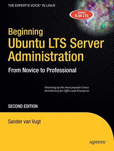 9781430210825: Beginning Ubuntu LTS Server Administration: From Novice to Professional (Expert's Voice in Linux)