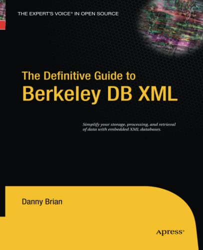 9781430211822: The Definitive Guide to Berkeley DB XML
