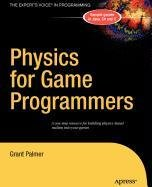 9781430212348: Physics for Game Programmers