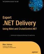 9781430212447: Expert .NET Delivery Using NAnt and CruiseControl.NET