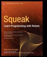 9781430212485: Squeak: Learn Programming with Robots