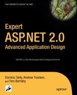 Expert ASP.Net 2.0 Advanced Application Design (1430212764) by Tom Barnaby; Dominic Selly; Andrew Troelsen