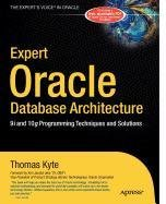 9781430212843: Expert Oracle Database Architecture: 9i and 10g Programming Techniques and Solutions
