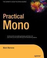 9781430212980: Practical Mono
